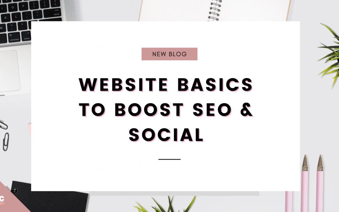 Website basics to boost SEO & Social Media